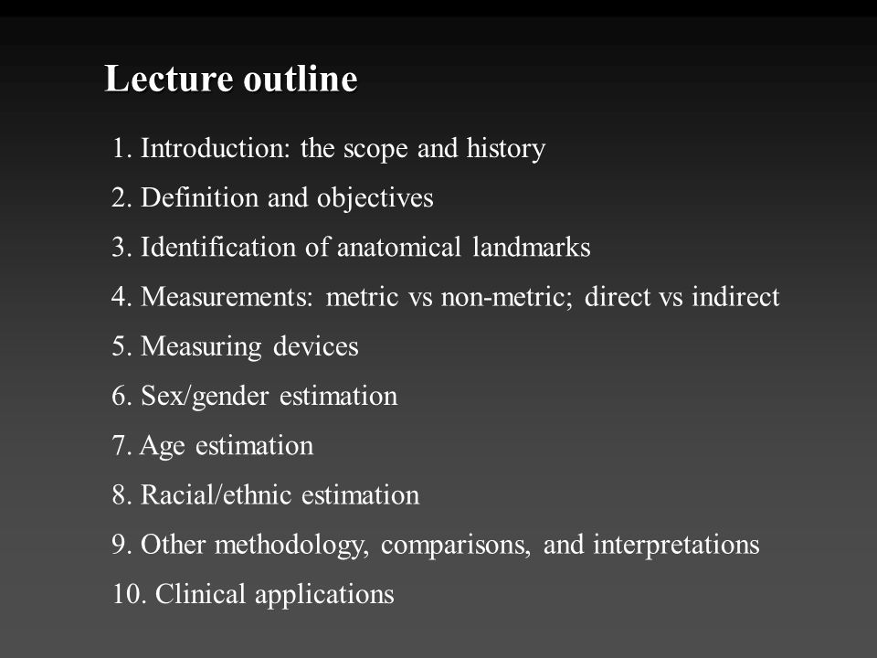 Lecture outline 1. Introduction: the scope and history