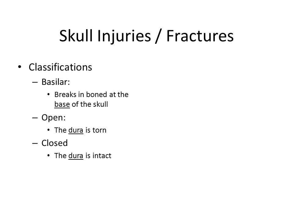 Skull Injuries / Fractures