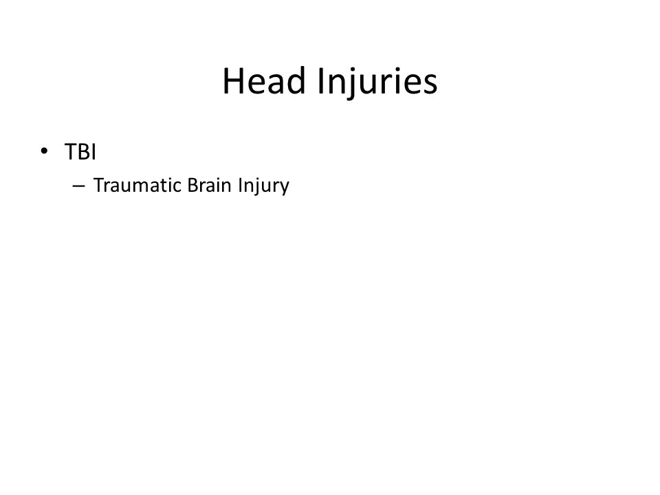 Head Injuries TBI Traumatic Brain Injury