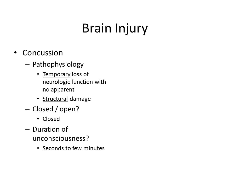 Brain Injury Concussion Pathophysiology Closed / open