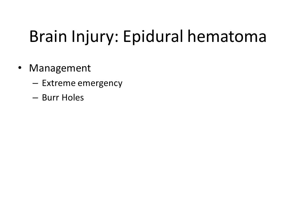 Brain Injury: Epidural hematoma