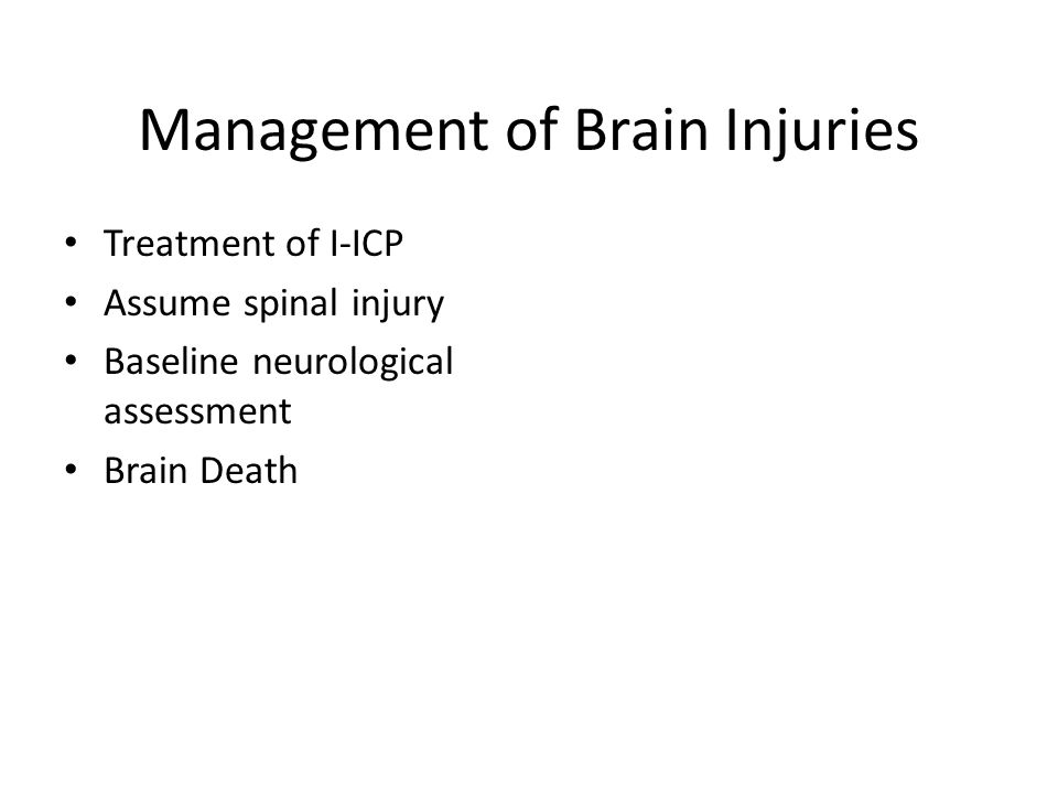 Management of Brain Injuries
