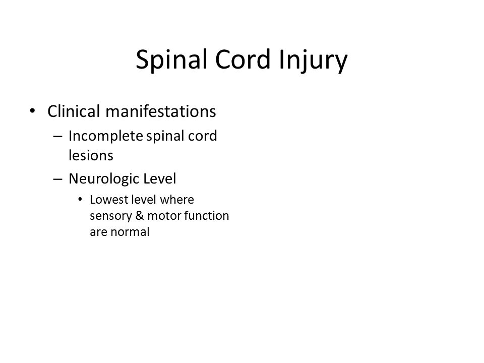 Spinal Cord Injury Clinical manifestations