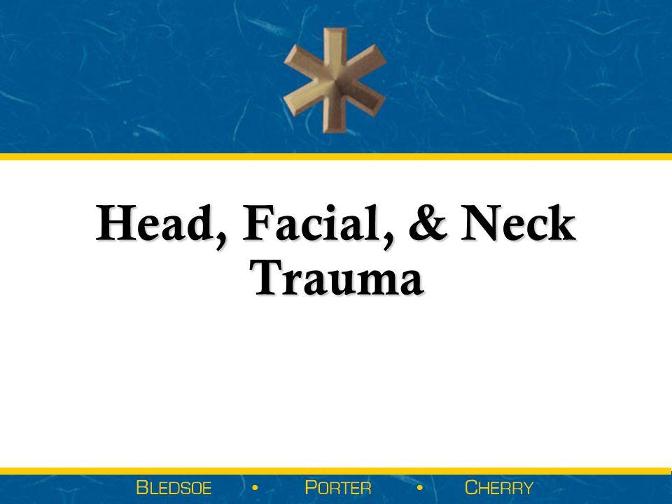 Head, Facial, & Neck Trauma