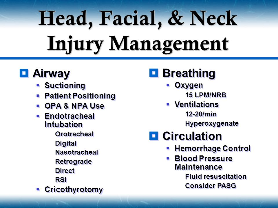Head, Facial, & Neck Injury Management