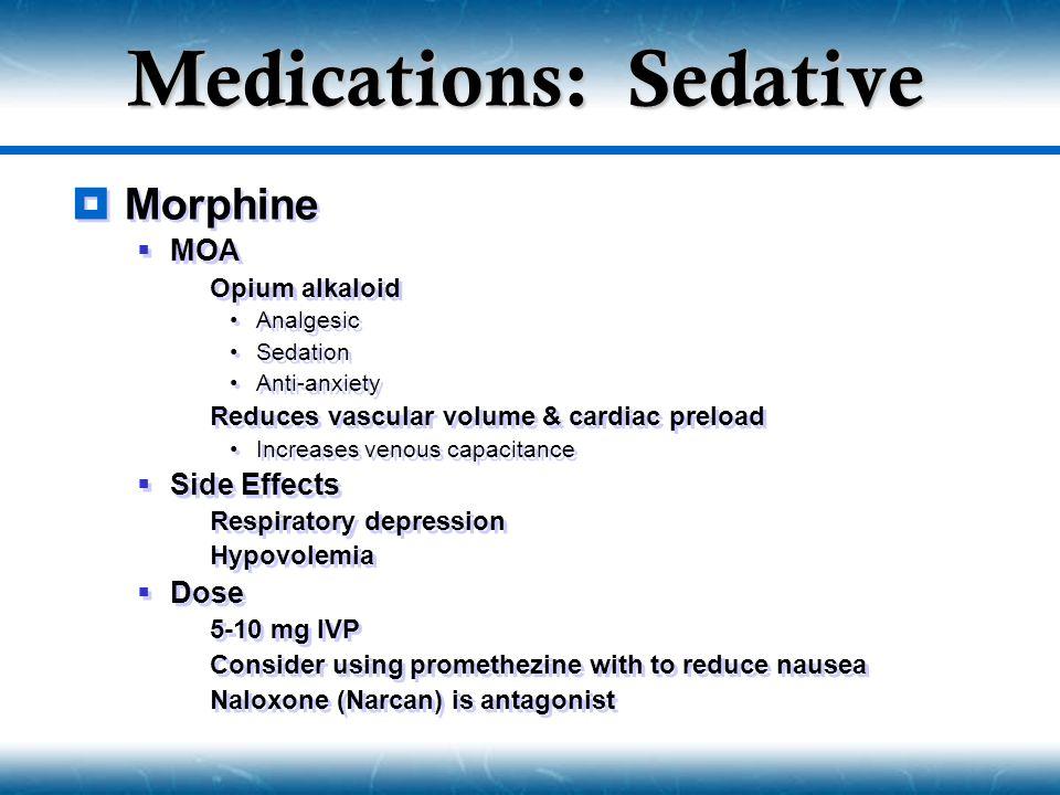 Medications: Sedative