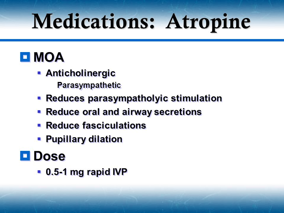 Medications: Atropine