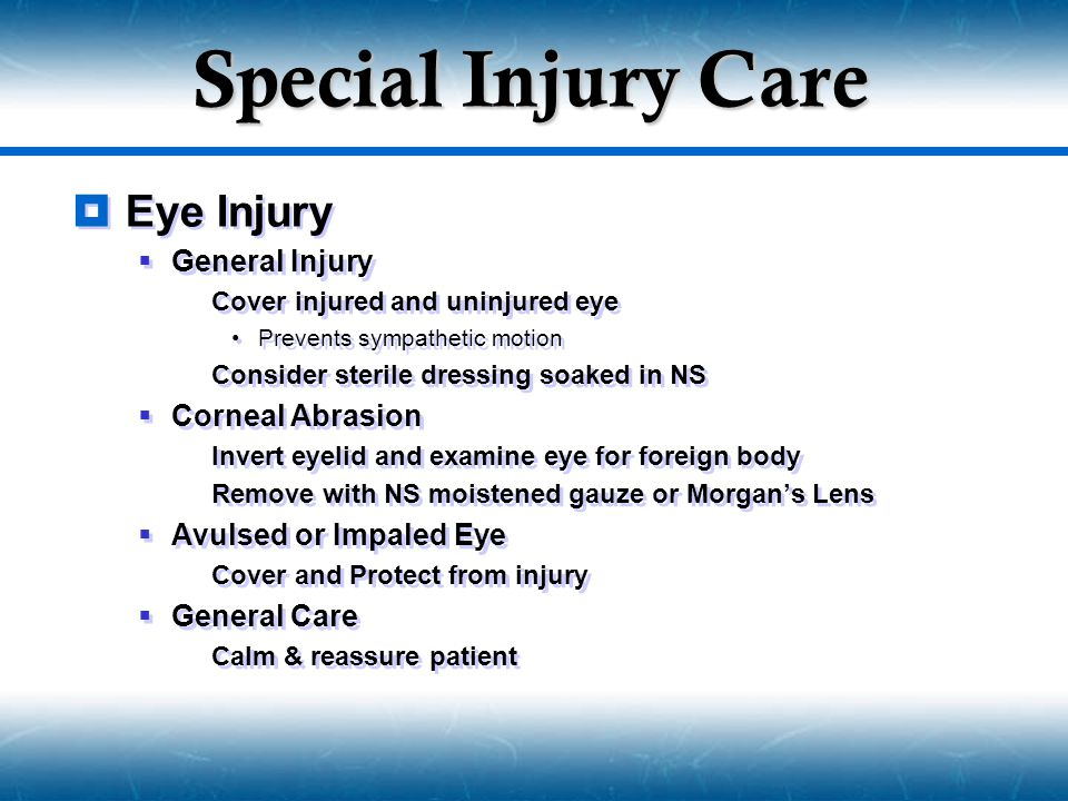 Special Injury Care Eye Injury General Injury Corneal Abrasion