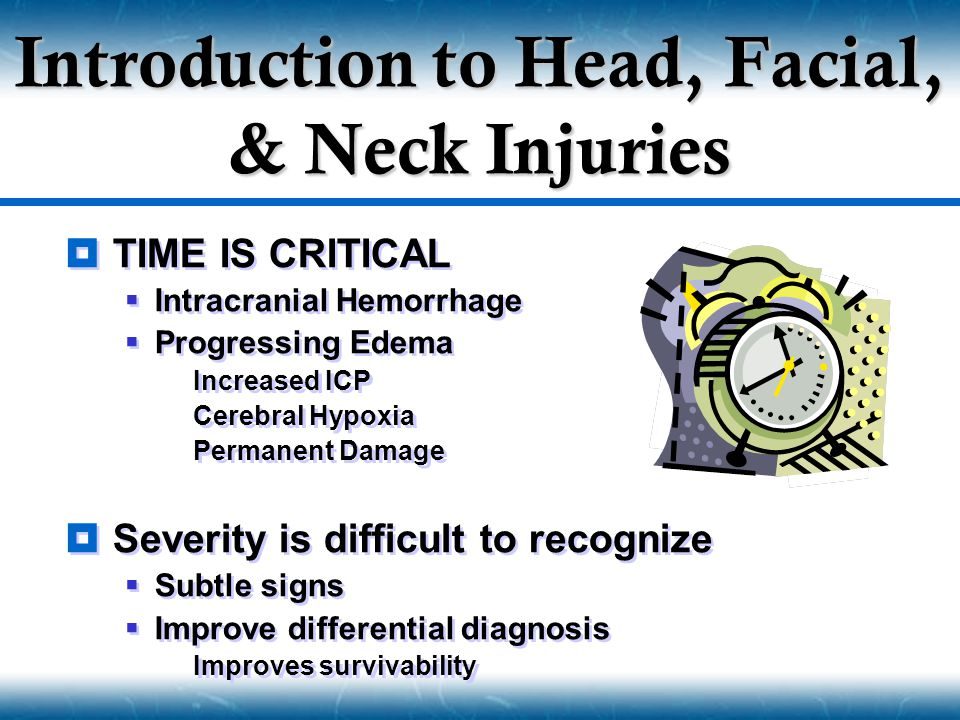 Introduction to Head, Facial, & Neck Injuries