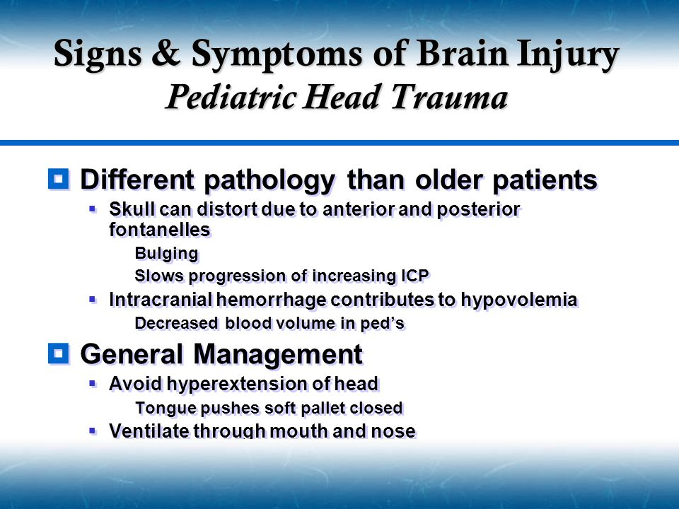 Signs & Symptoms of Brain Injury Pediatric Head Trauma