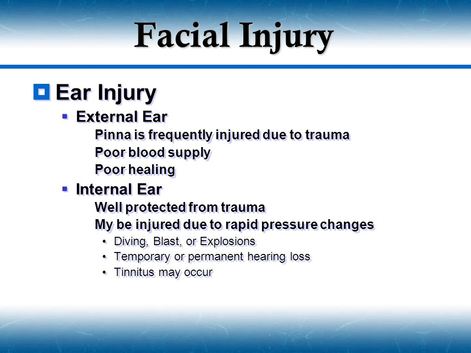 Facial Injury Ear Injury External Ear Internal Ear