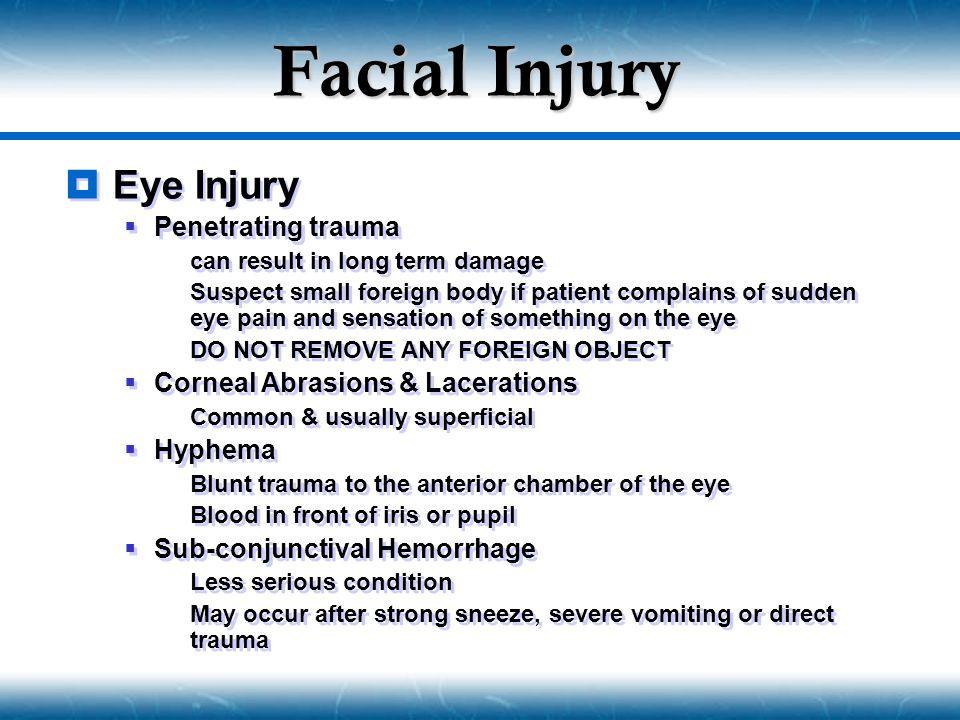 Facial Injury Eye Injury Penetrating trauma