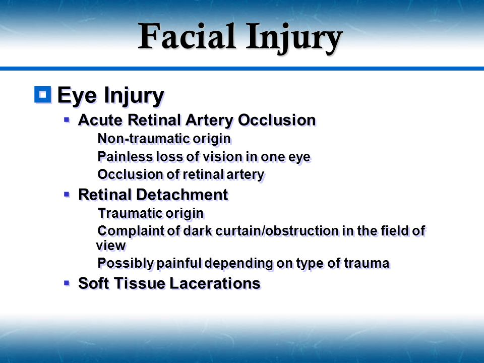 Facial Injury Eye Injury Acute Retinal Artery Occlusion