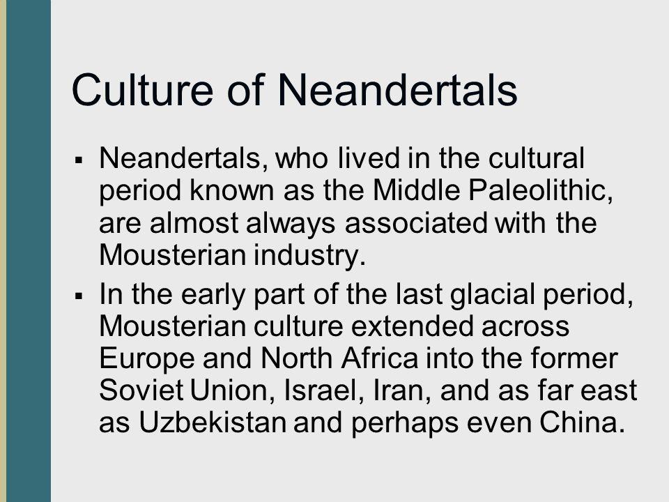 Culture of Neandertals