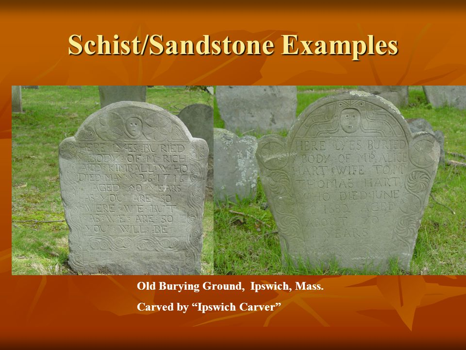 Schist/Sandstone Examples