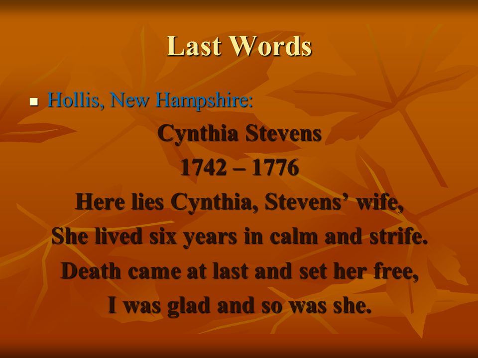 Last Words Cynthia Stevens 1742 – 1776