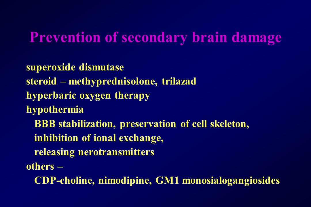 Prevention of secondary brain damage
