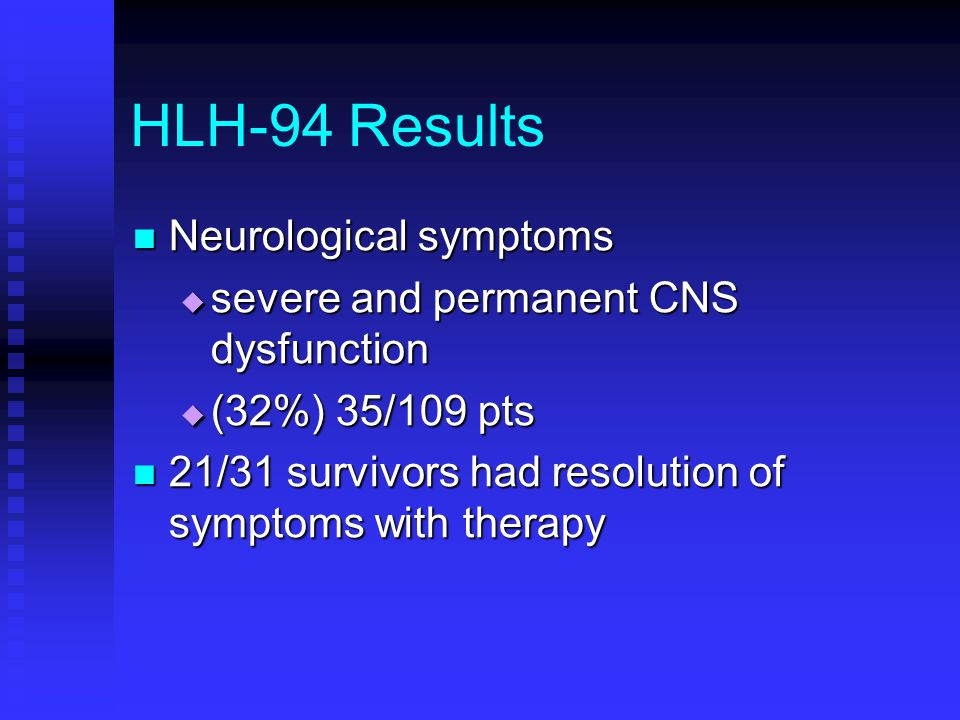 HLH-94 Results Neurological symptoms