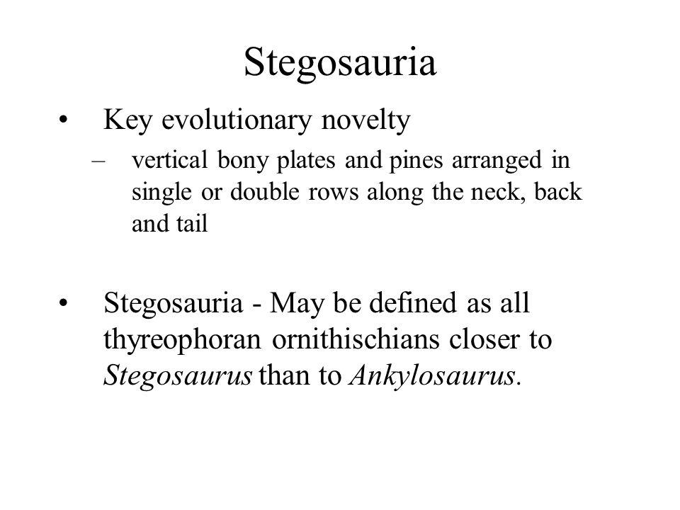 Stegosauria Key evolutionary novelty