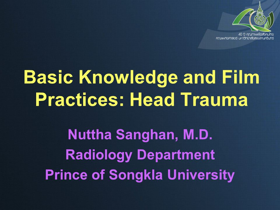 Basic Knowledge and Film Practices: Head Trauma