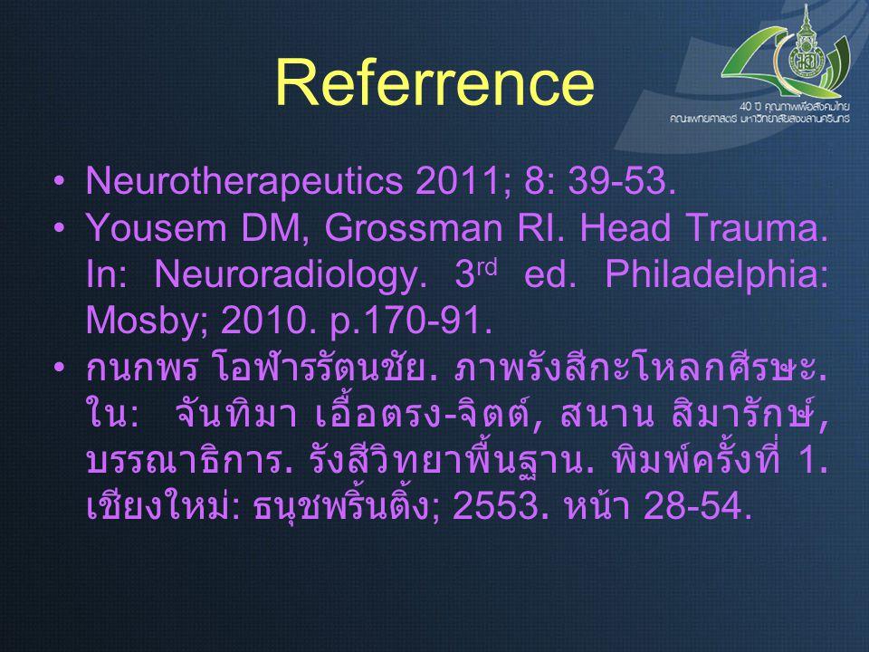 Referrence Neurotherapeutics 2011; 8: 39-53.
