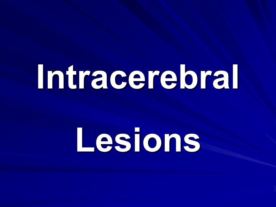 Intracerebral Lesions