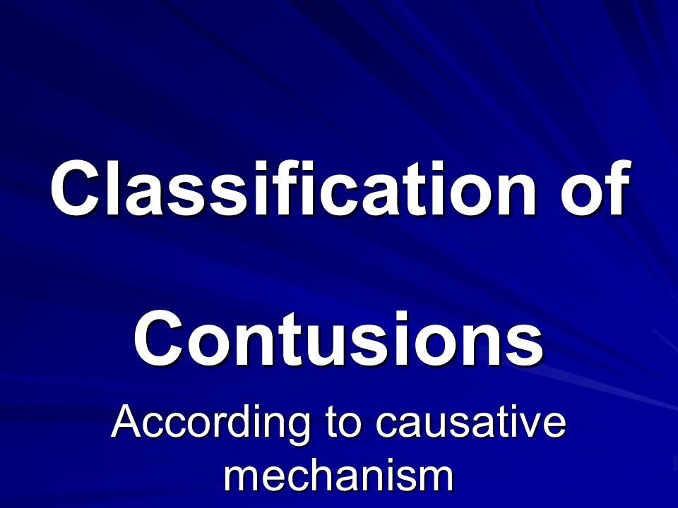 Contusions According to causative mechanism