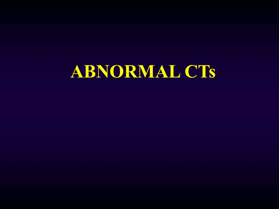 ABNORMAL CTs