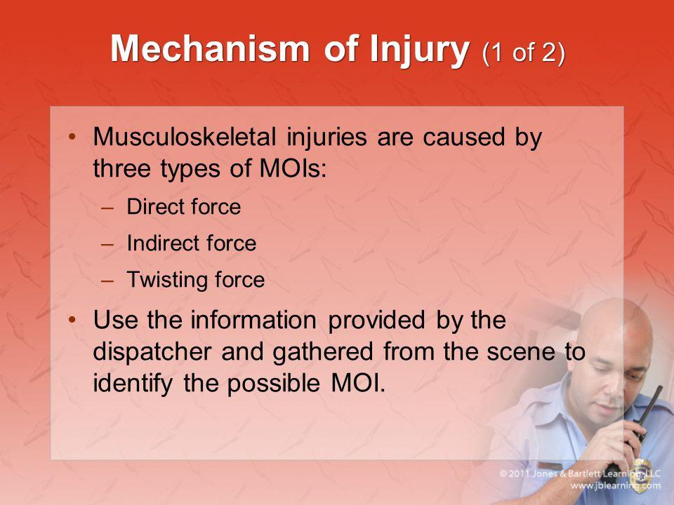 Mechanism of Injury (1 of 2)