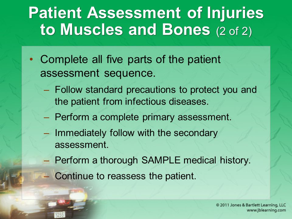 Patient Assessment of Injuries to Muscles and Bones (2 of 2)