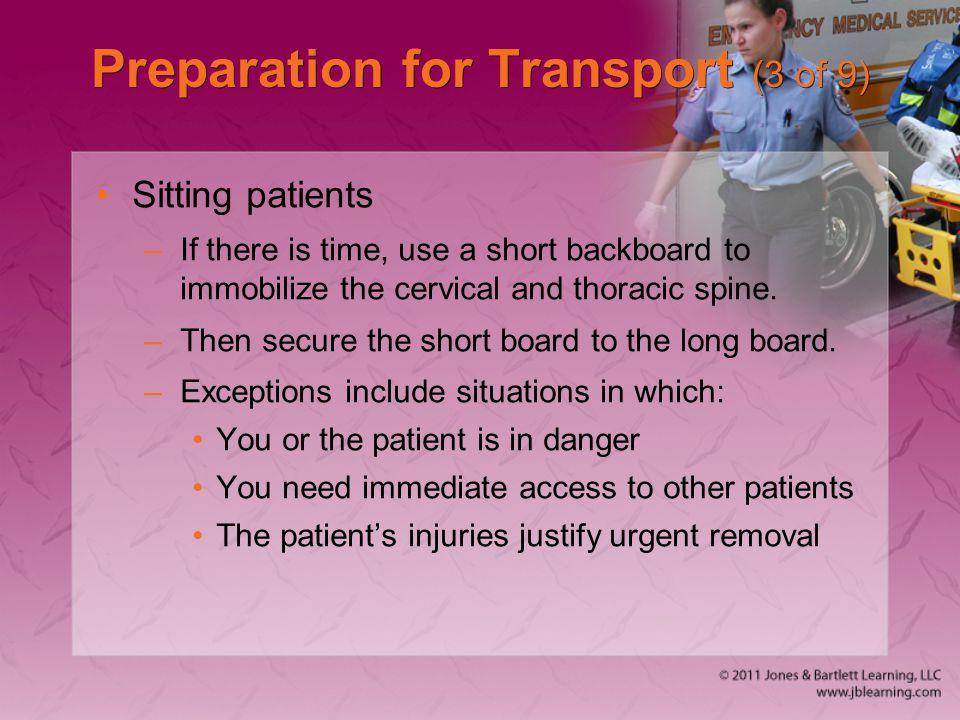 Preparation for Transport (3 of 9)
