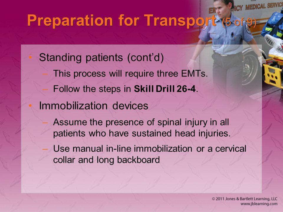 Preparation for Transport (5 of 9)