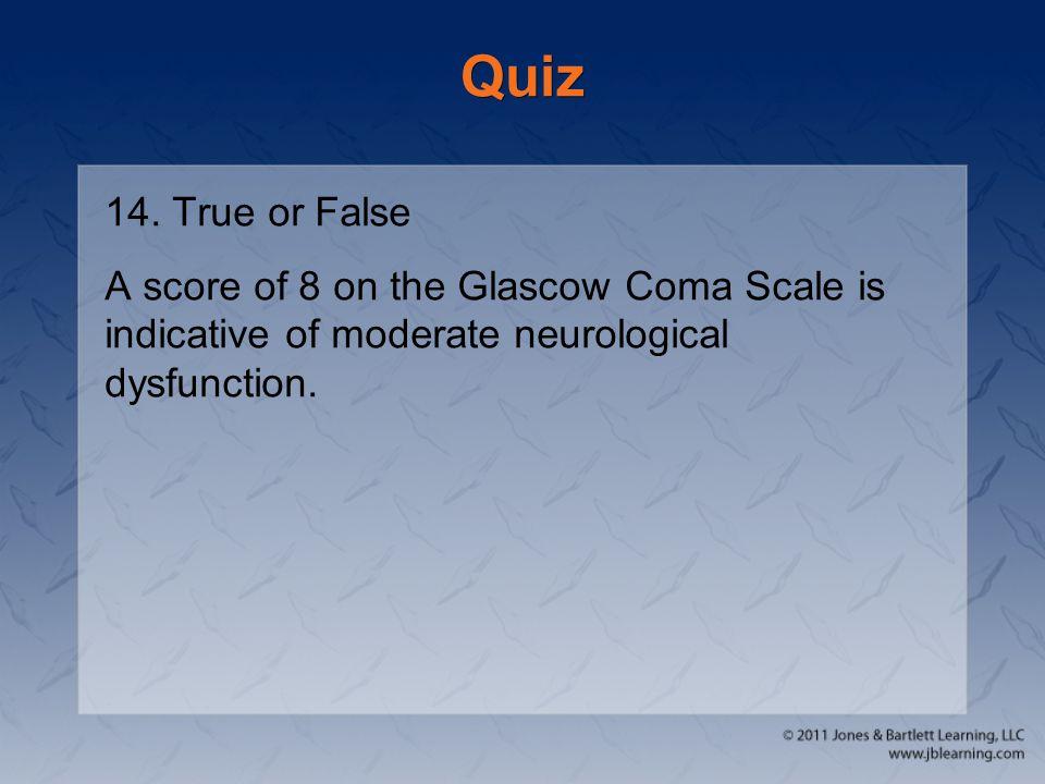 Quiz 14. True or False.