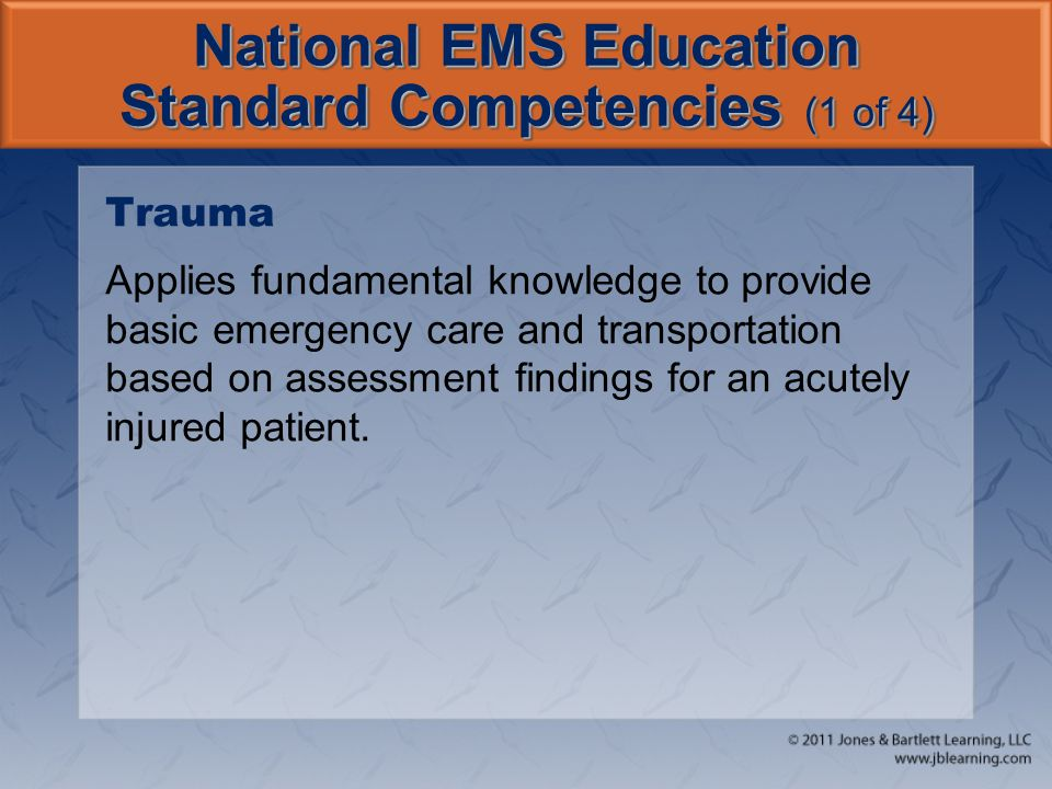 National EMS Education Standard Competencies (1 of 4)