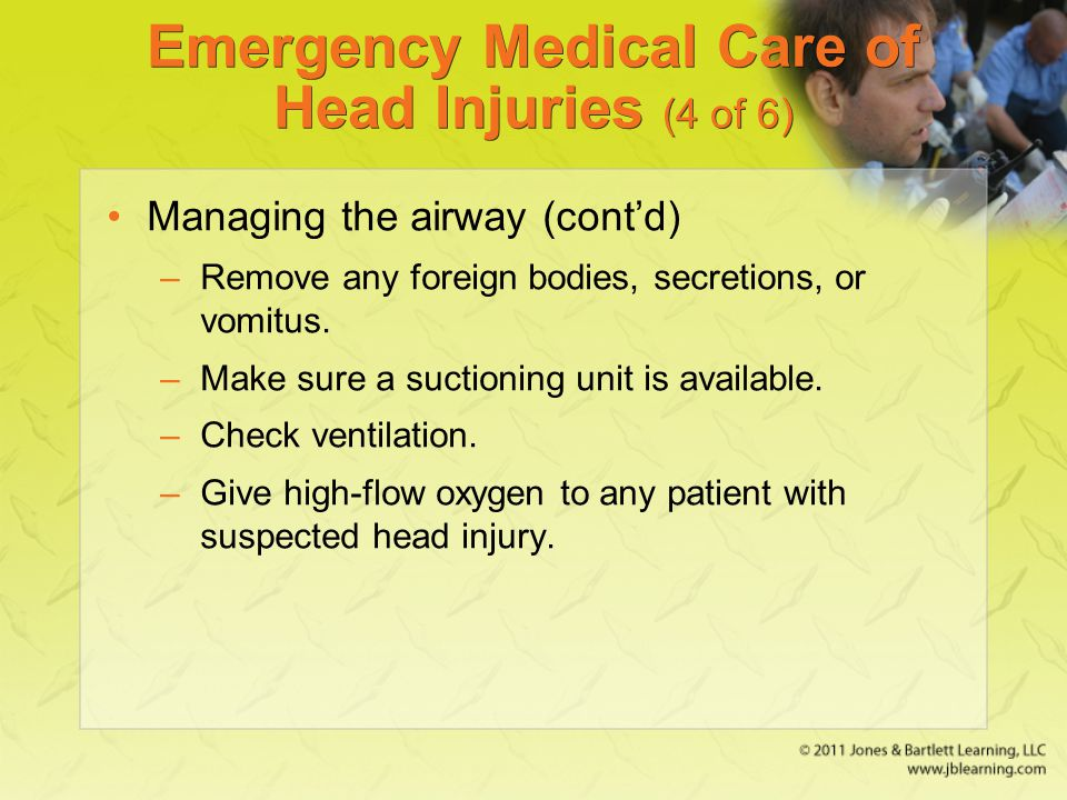 Emergency Medical Care of Head Injuries (4 of 6)