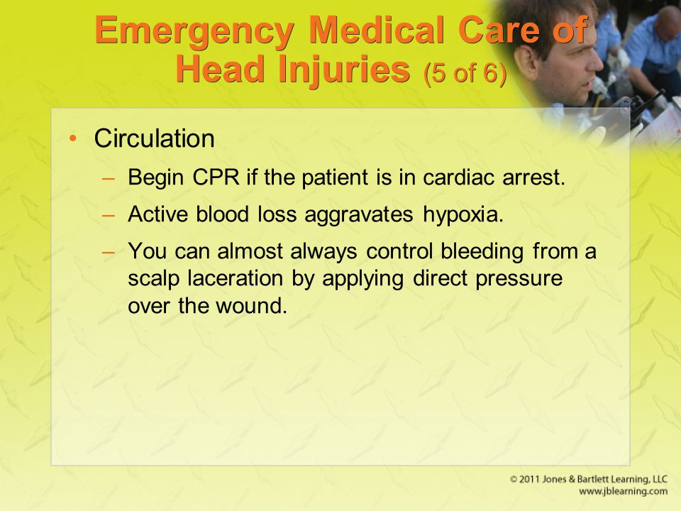 Emergency Medical Care of Head Injuries (5 of 6)