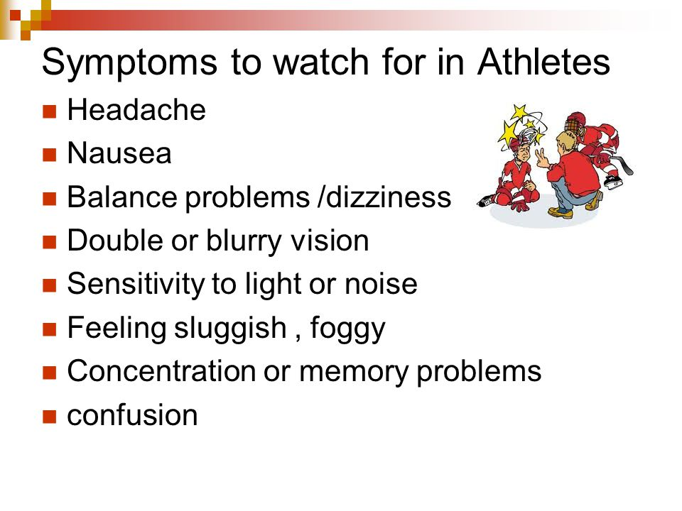 Symptoms to watch for in Athletes
