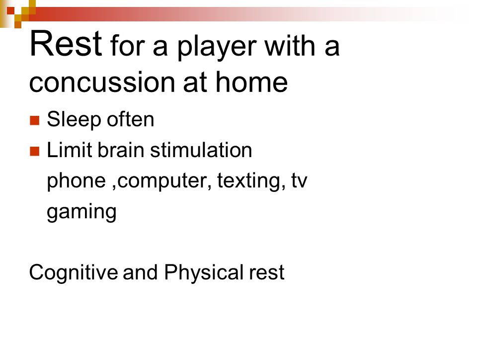 Rest for a player with a concussion at home