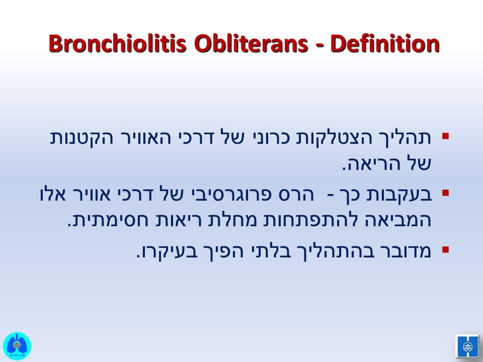 Bronchiolitis Obliterans - Definition