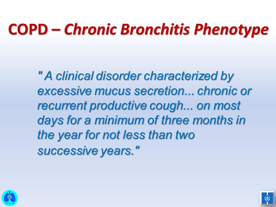 COPD – Chronic Bronchitis Phenotype
