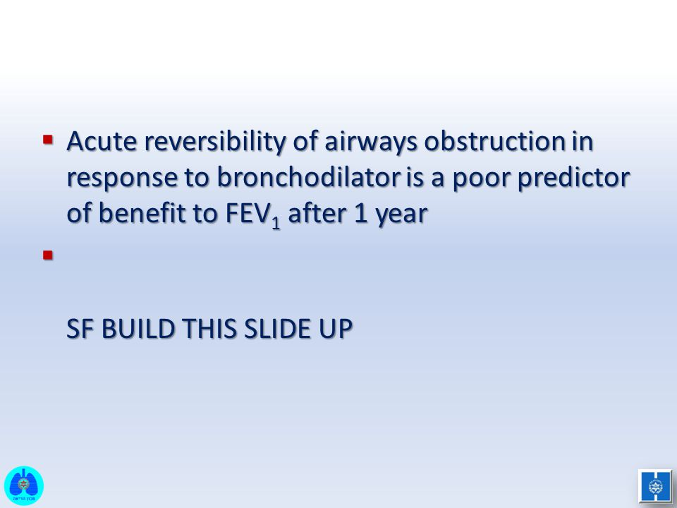 Acute reversibility of airways obstruction in response to bronchodilator is a poor predictor of benefit to FEV1 after 1 year