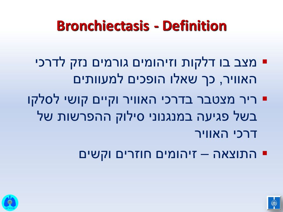 Bronchiectasis - Definition