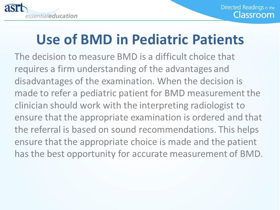Use of BMD in Pediatric Patients