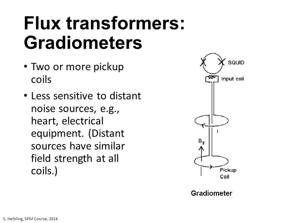 Flux transformers: Gradiometers