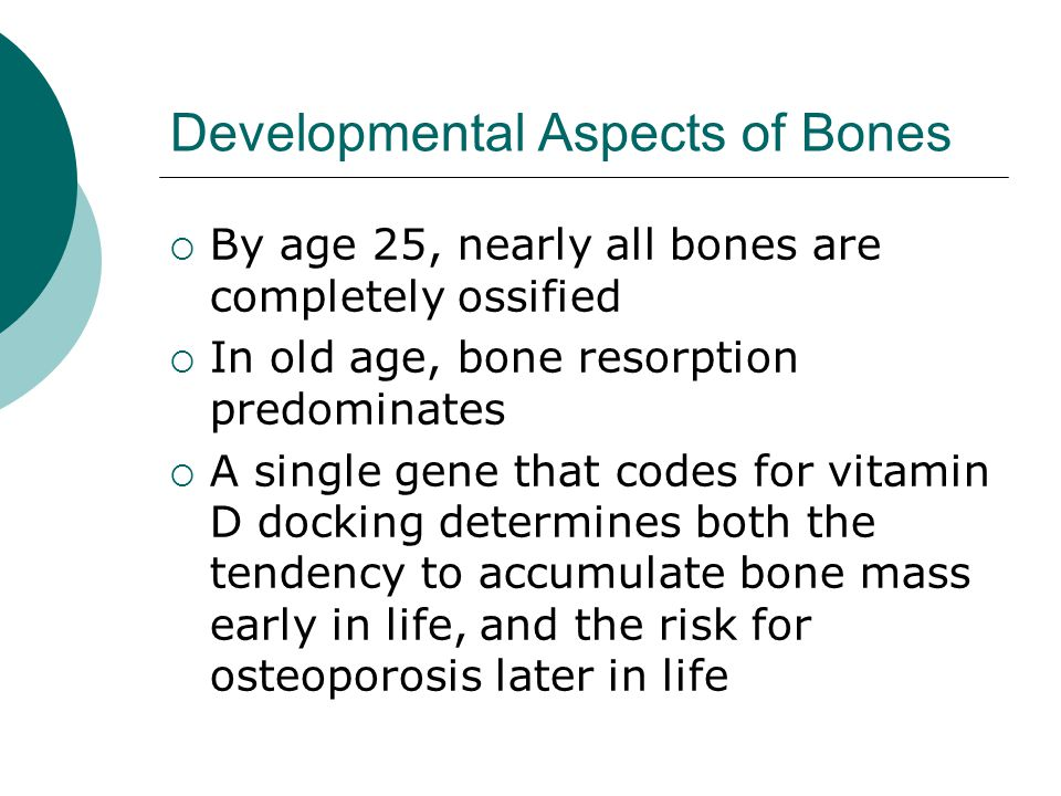 Developmental Aspects of Bones