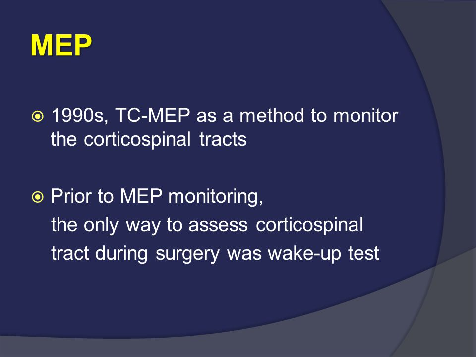 MEP 1990s, TC-MEP as a method to monitor the corticospinal tracts