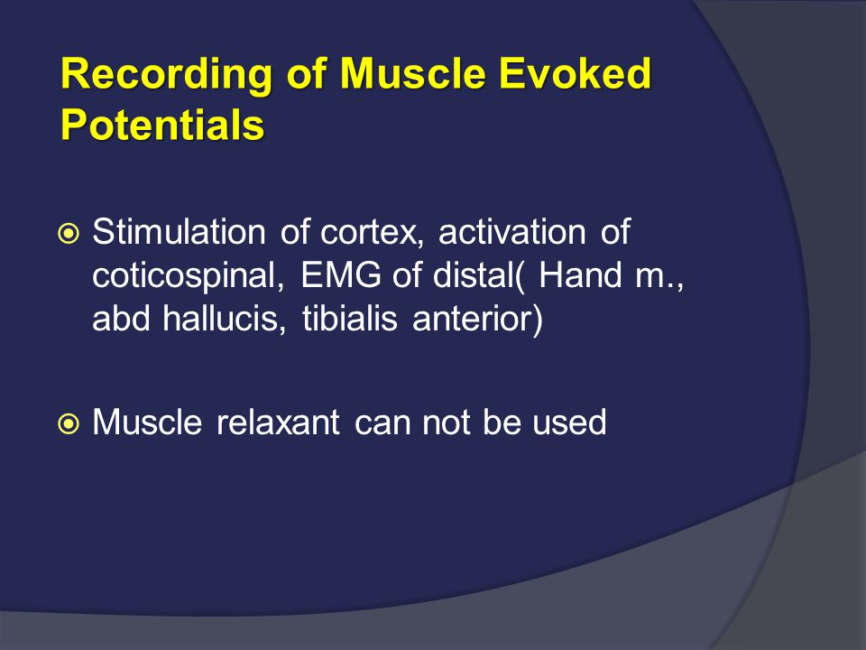 Recording of Muscle Evoked Potentials