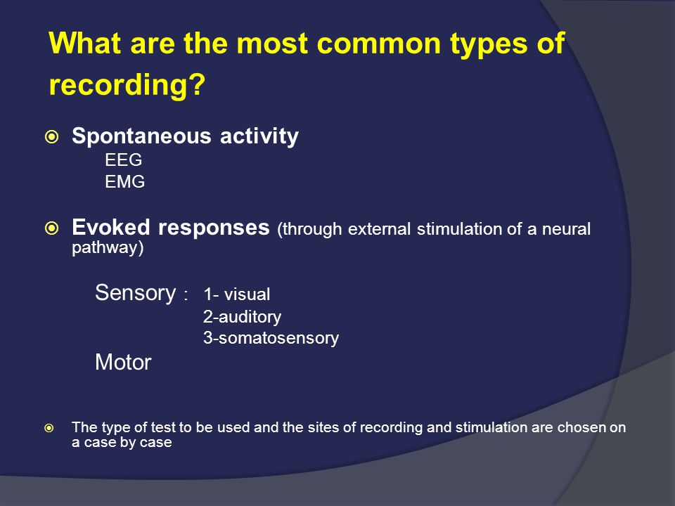 What are the most common types of recording