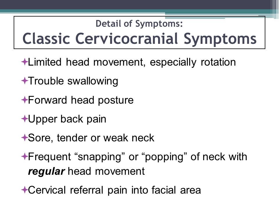 Detail of Symptoms: Classic Cervicocranial Symptoms