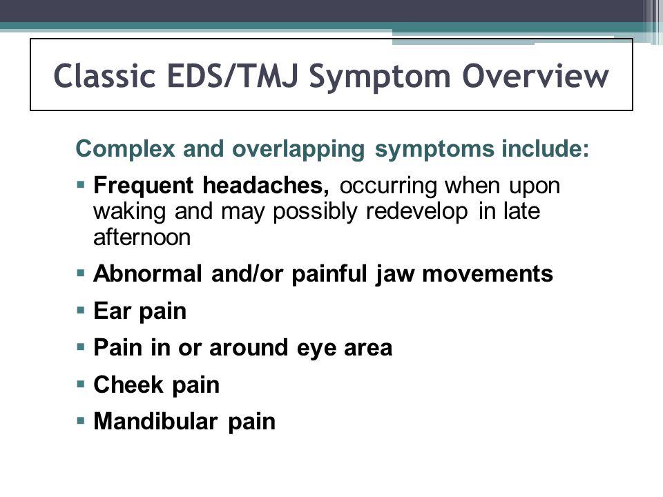 Classic EDS/TMJ Symptom Overview